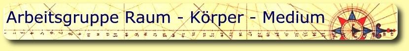 Raum - K�rper - Medium